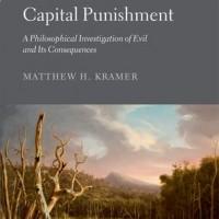 The Ethics of Capital Punishment
