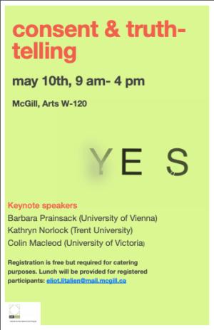 Consent and Truth-Telling / Consentement et Vérité @ Université McGill, Room ARTS W-120