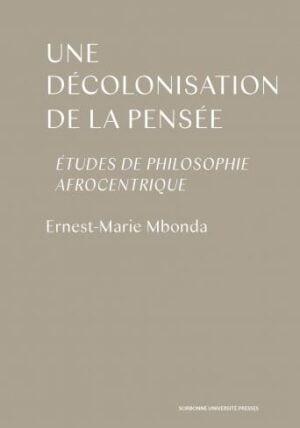 Décolonisation de la pensée et philosophies afrocentriques @ Zoom